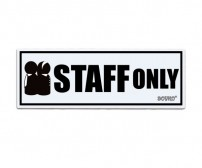 Acrylic Sign Staff Only